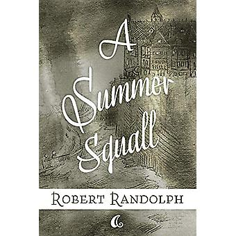 A Summer Squall by A Summer Squall - 9781543956986 Book
