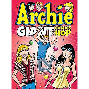 Archie Giant Comics Hop by Archie Superstars - 9781682558010 Book