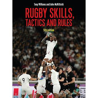 Tactics and Rules 5th Edition Rugby Skills by John McKittrick Tony Williams