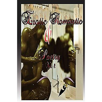 Erotic & Romantic Poetry 2 by Lyrical Poet - 9780988393974 Book
