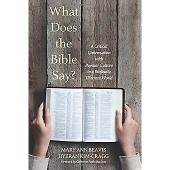What Does the Bible Say? by Mary Ann Beavis - 9781498232197 Book