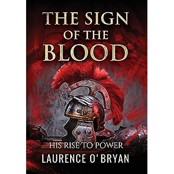 The Sign of The Blood by Laurence O'Bryan - 9781912732807 Book