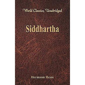 Siddhartha  (World Classics - Unabridged) by Hermann Hesse - 97893861