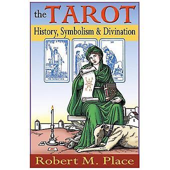 Tarot (The): History, Symbolism & Divination 9781585423491