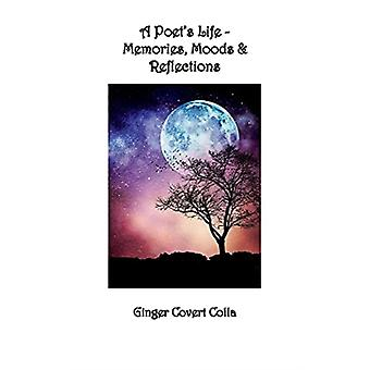 A Poets Life by Ginger Covert Colla