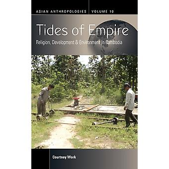 Tides of Empire by Courtney Work