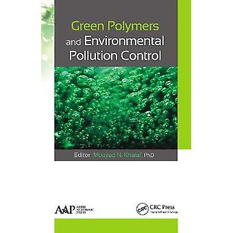 Green Polymers and Environmental Pollution Control