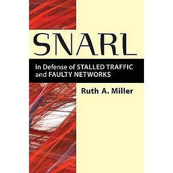 うなる - 失速トラフィックとルース A. M によって障害のあるネットワークの防衛のために