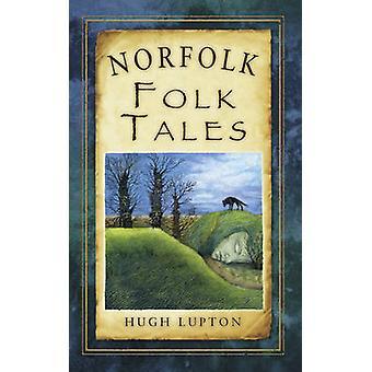Norfolk Volksmärchen von Hugh Lupton - 9780752479422 Buch