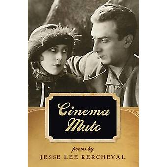 Cinema Muto por Jesse Lee Kercheval - Jon Tribble - 9780809328956 reserva