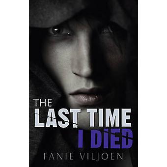 Das letzte Mal, als ich starb von Fanie Viljoen - 9781785911392 Buch