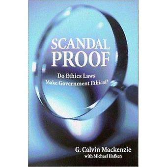 ¿Prueba de escándalo - las leyes de ética hacen gobierno ético? por Michael Haf