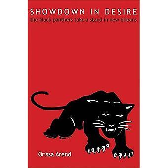 Showdown in verlangen - de Black Panthers een standpunt innemen in New Orleans door