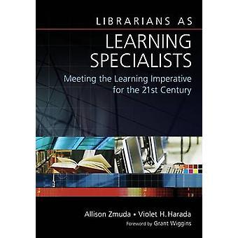 Bibliothecarissen als specialisten - voldoen aan de dwingende f van leren leren