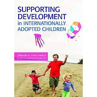 Ondersteuning van ontwikkeling in internationaal geadopteerde kinderen door Deborah