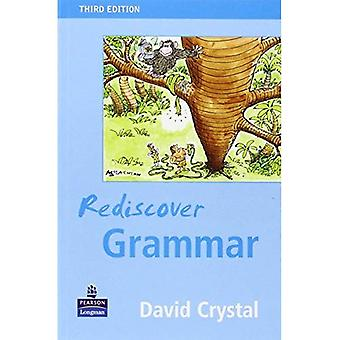 Redécouvrir la grammaire