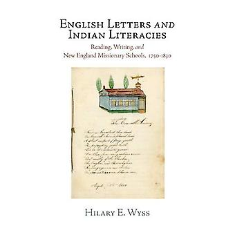 Englanti kirjaimia ja Intian Literacies: lukeminen, kirjoittaminen ja uusi Englanti lähetyssaarnaaja koulujen 1750-1830