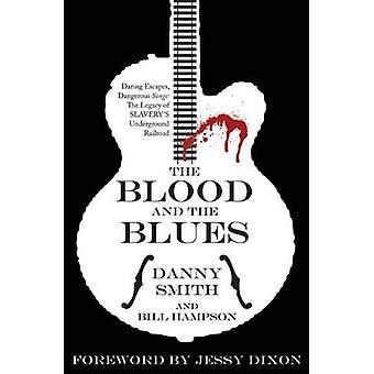 Blodet och Blues