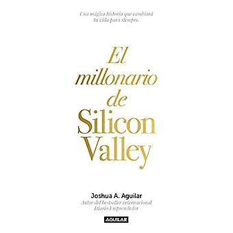 El Millonario de Silicon Valley / The Silicon Valley Millionaire