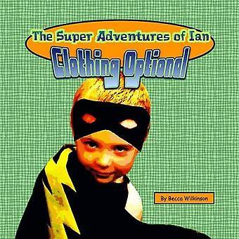 Ian kläder frivillig av Wilkinson & Becca Super äventyr