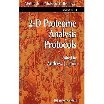 2D Proteomanalyse Protokolle durch Link & Andrew J.