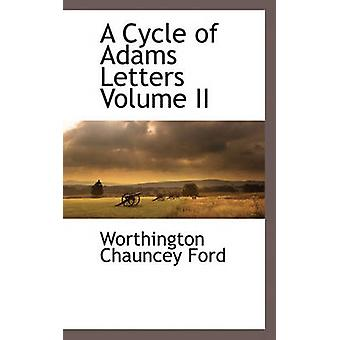 A Cycle of Adams Letters Volume II by Ford & Worthington Chauncey