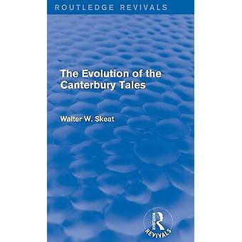 Die Entwicklung der Canterbury Tales von Skeat & Walter W.