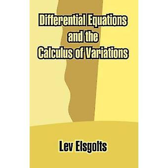 Differentiaalvergelijkingen en de variatierekening door Elsgolts & Lev