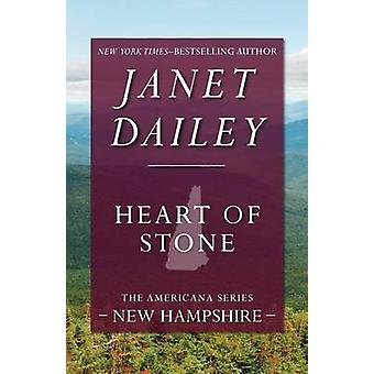 Heart of Stone by Dailey & Janet