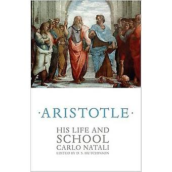 Aristotle - His Life and School by Carlo Natali - D. S. Hutchinson - 9