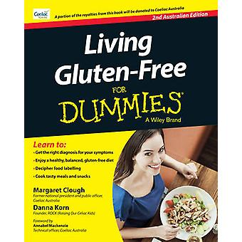 Living Gluten-Free For Dummies (Australian ed) by Margaret Clough - D