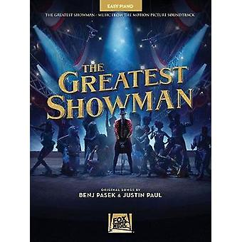 PASEK BENJ/PAUL JUSTIN THE GREATEST SHOWMAN EASY PIANO BOOK - 9781540
