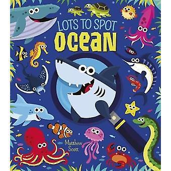 Lots to Spot - Ocean by Mathew Scott - 9781784289317 Book