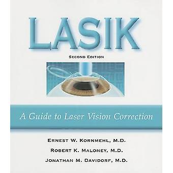 LASIK - A Guide to Laser Vision Correction by Ernest Kornmehl - 978188