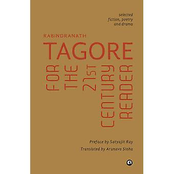 Tagore for the 21st Century Reade by Rabindranath Tagore - 9789382277