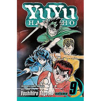 YuYu Hakusho - Vol. 9 by Yoshihiro Togashi - 9781421502786 Book