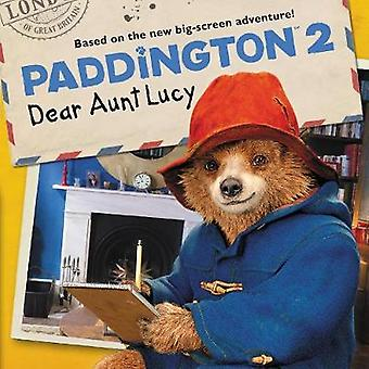 Paddington 2 - Dear Aunt Lucy by Thomas Macri - 9780062824400 Book
