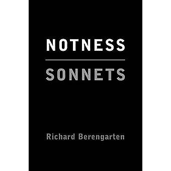 Notness by Berengarten & Richard