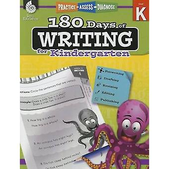 180 Days of Writing for Kindergarten  Practice Assess Diagnose by Tracy Pearce