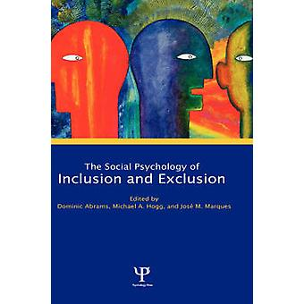 Social Psychology of Inclusion and Exclusion by Dominic Abrams