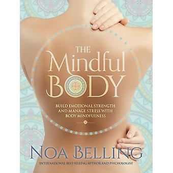 Mindful Body by Noa Belling
