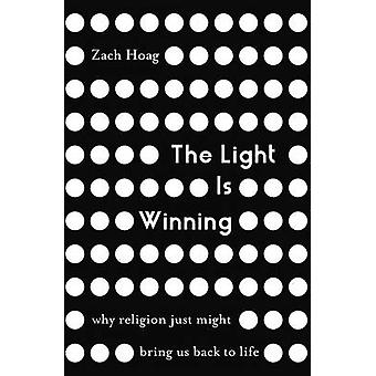 Light Is Winning   Softcover by Hoag & Zach