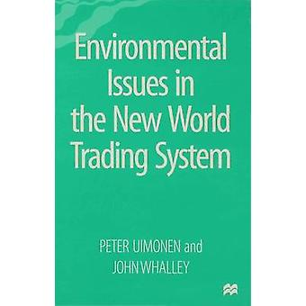 Environmental Issues in the New World Trading System by Uimonen & Peter