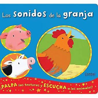 Los Sonidos de La Granja by Emily Bolam - Emily Bolam - 9788498257151