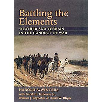 Battling the Elements by Harold A. Winters