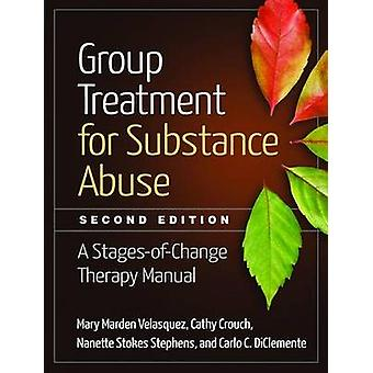 Group Treatment for Substance Abuse by Cathy Crouch
