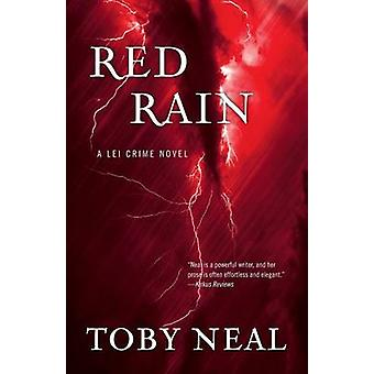 Red Rain by Neal & Toby
