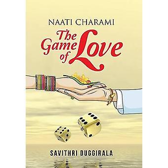 Naati Charami The Game of Love by Duggirala & Savithri