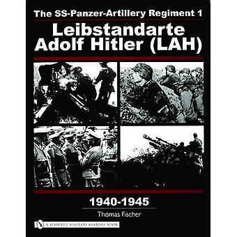 The SS-Panzer-Artillery Regiment 1 Leibstandarte Adolf Hitler (LAH) i