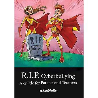 R.I.P. Cyberbullying by Neville & A L